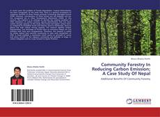 Couverture de Community Forestry In Reducing Carbon Emission; A Case Study Of Nepal