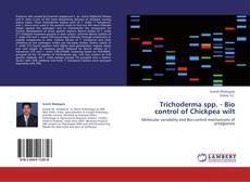 Обложка Trichoderma spp. -      Bio control of Chickpea wilt