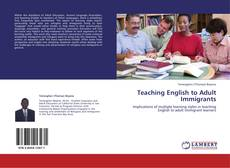 Capa do livro de Teaching English to Adult Immigrants