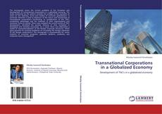 Bookcover of Transnational Corporations in a Globalized Economy