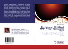 Bookcover of Development Of SSR And MATK Primers For Marama Bean