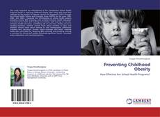 Bookcover of Preventing Childhood Obesity