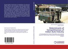 Bookcover of Determinants of Competitiveness of Indian Auto Industry