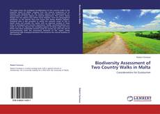 Bookcover of Biodiversity Assessment of Two Country Walks in Malta