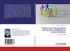 Couverture de Violence on Young Adults during their childhood in Lahore Pakistan