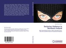 Sectarian Violence in Northern Ireland的封面