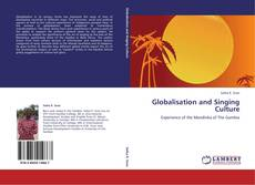 Bookcover of Globalisation and Singing Culture