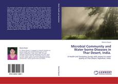 Bookcover of Microbial Community and Water borne Diseases in Thar Desert, India.