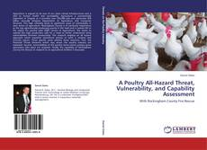 Обложка A Poultry All-Hazard Threat, Vulnerability, and Capability Assessment