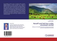 Bookcover of Runoff and Soil loss under simulated rainfall