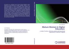 Bookcover of Mature Women in Higher Education: