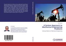 Bookcover of A System Approach to Mechanical Engineering Problems