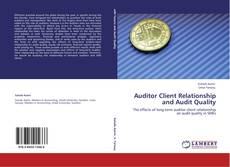 Borítókép a  Auditor Client Relationship and Audit Quality - hoz