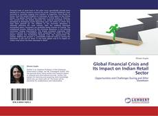 Global Financial Crisis and Its Impact on Indian Retail Sector的封面