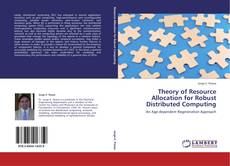 Couverture de Theory of Resource Allocation for Robust Distributed Computing