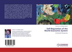 Bookcover of Self-Regulation of the World Economic System
