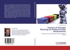Impacts of Strategic Planning on Political Parties' Achievements kitap kapağı