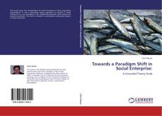 Capa do livro de Towards a Paradigm Shift in Social Enterprise: