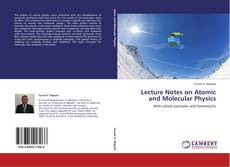 Bookcover of Lecture Notes on Atomic and Molecular Physics