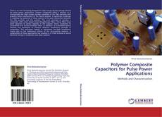 Bookcover of Polymer Composite Capacitors for Pulse Power Applications
