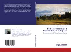 Bookcover of Democratization and Political Values in Nigeria