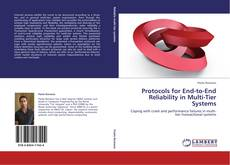 Couverture de Protocols for End-to-End Reliability in Multi-Tier Systems