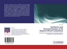 Bookcover of Synthesis and Characterization of Ni Doped Lithium Cobaltates