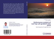 Bookcover of Performance analysis of roof top salt gradient solar pond