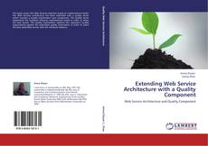 Bookcover of Extending Web Service Architecture with a Quality Component
