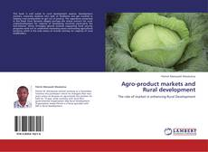Buchcover von Agro-product markets and Rural development