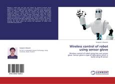 Bookcover of Wireless control of robot using sensor glove