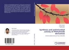 Capa do livro de Synthesis and antimicrobial activity of Phthalimide derivatives