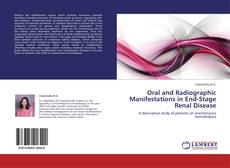 Bookcover of Oral and Radiographic Manifestations in End-Stage Renal Disease