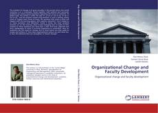 Bookcover of Organizational Change and Faculty Development
