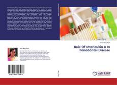 Bookcover of Role Of Interleukin-8 In Periodontal Disease