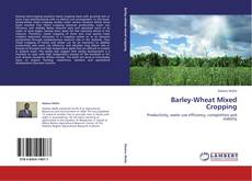 Bookcover of Barley-Wheat Mixed Cropping