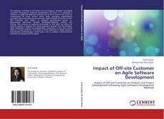 Portada del libro de Impact of Off-site Customer on Agile Software Development