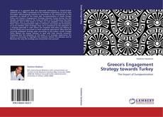 Capa do livro de Greece's Engagement Strategy towards Turkey