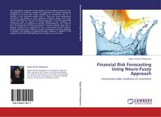 Bookcover of Financial Risk Forecasting Using Neuro-Fuzzy Approach