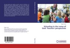 Buchcover von Schooling in the name of God: Teachers' perspectives