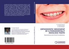 Bookcover of ORTHODONTIC MOVEMENT OF A PERIODONTALLY INVOLVED TOOTH