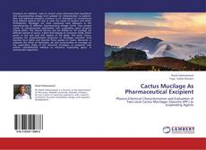 Bookcover of Cactus Mucilage As Pharmaceutical Excipient
