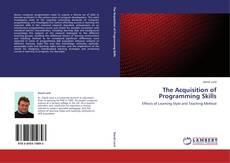 Bookcover of The Acquisition of Programming Skills
