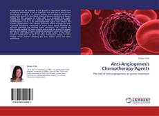 Anti-Angiogenesis Chemotherapy Agents的封面