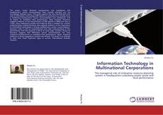 Bookcover of Information Technology in Multinational Corporations