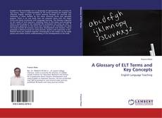 Обложка A Glossary of ELT Terms and Key Concepts