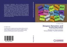 Borítókép a  Diaspora Dynamics and Transculturation - hoz