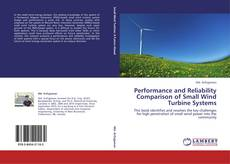 Обложка Performance and Reliability Comparison of Small Wind Turbine Systems