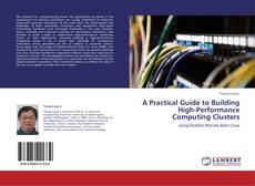 Buchcover von A Practical Guide to Building High-Performance Computing Clusters
