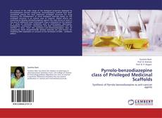 Bookcover of Pyrrolo-benzodiazepine class of Privileged Medicinal Scaffolds